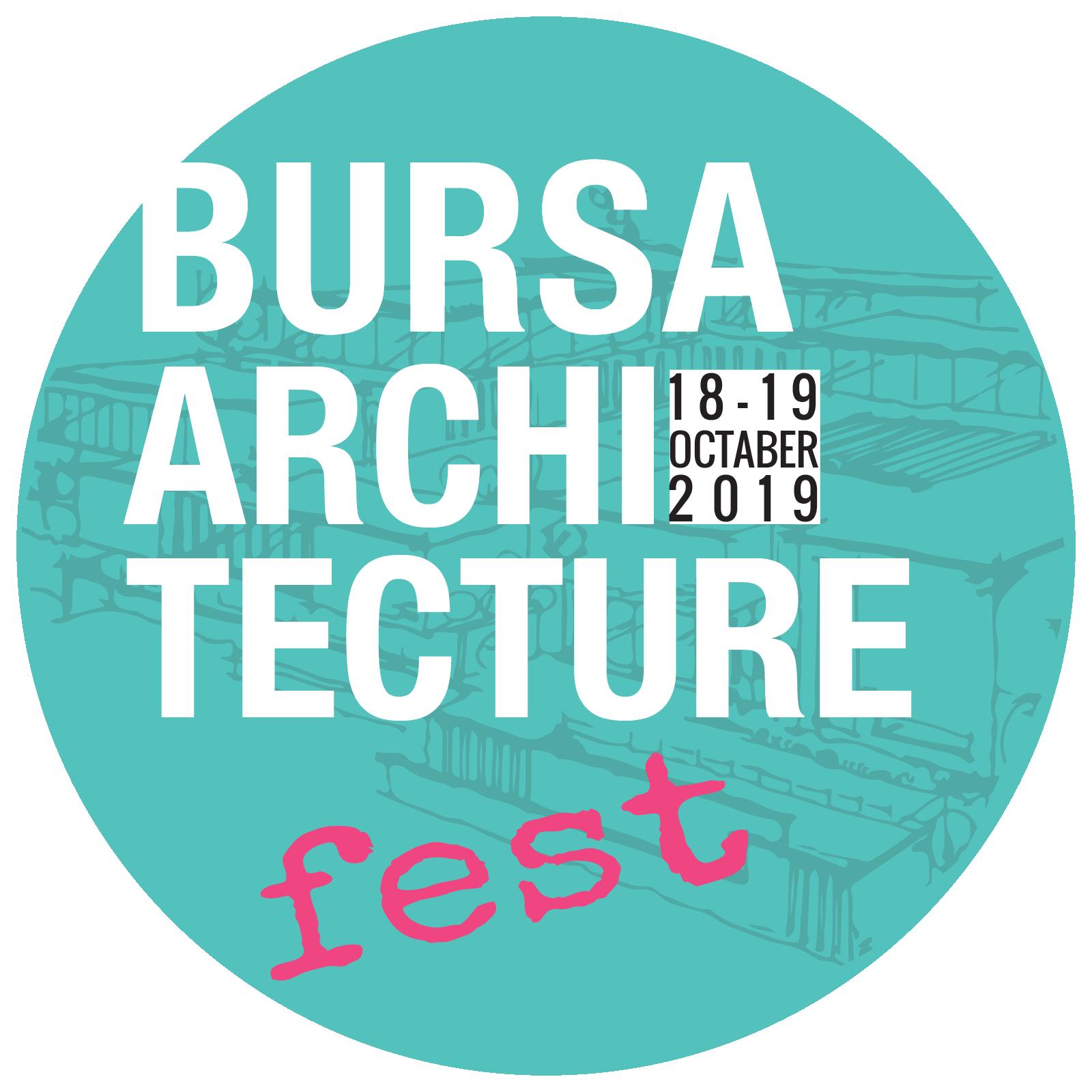 Bursa Architecture Fest 2019